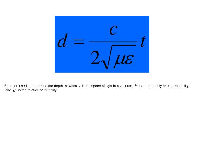 Equation used to determine the depth,