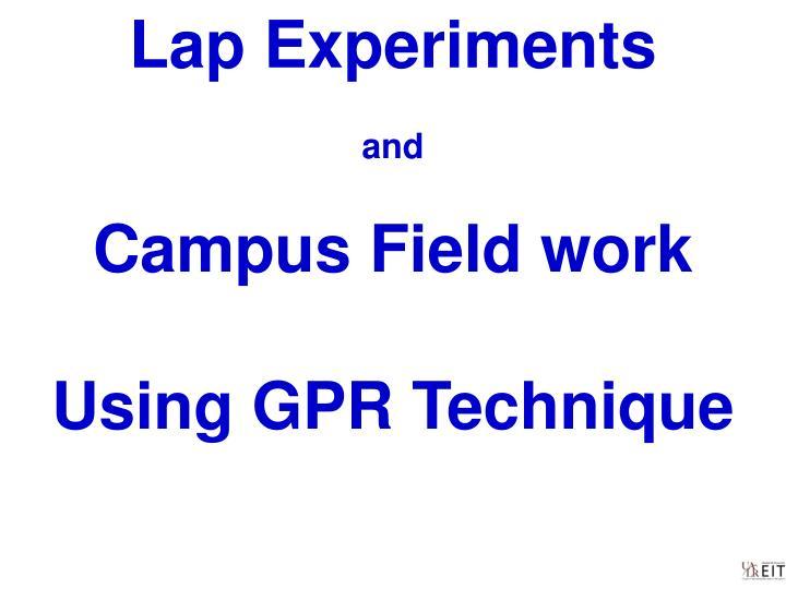 Lap Experiments