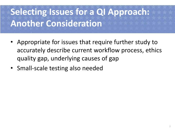 Selecting Issues for a QI Approach: Another Consideration