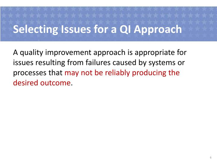 Selecting Issues for a QI Approach