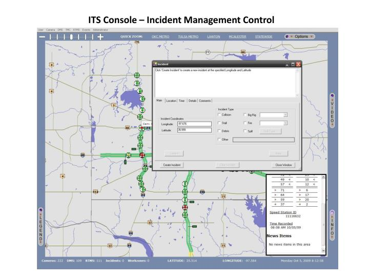 ITS Console – Incident Management Control