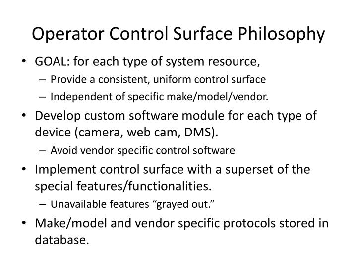 Operator Control Surface Philosophy