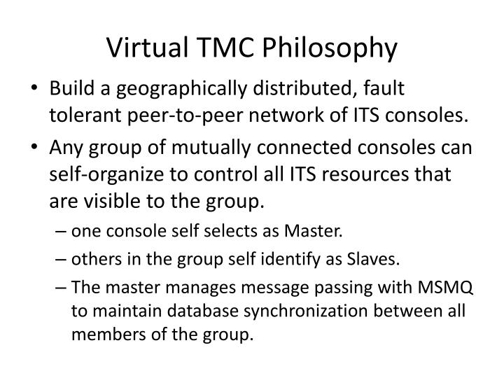 Virtual TMC Philosophy