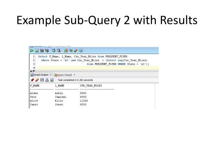 Example Sub-Query 2 with Results