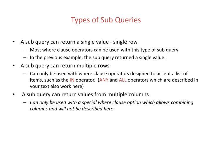 Types of Sub Queries