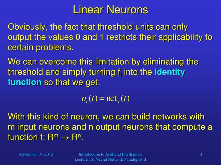 Linear neurons