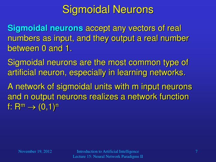 Sigmoidal Neurons