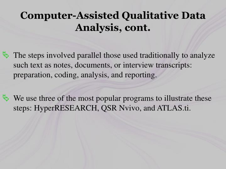 Computer-Assisted Qualitative Data Analysis, cont.