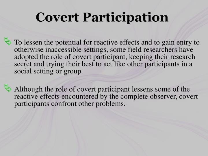 Covert Participation