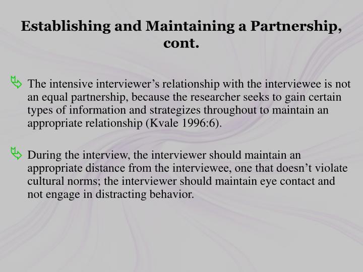 Establishing and Maintaining a Partnership, cont.