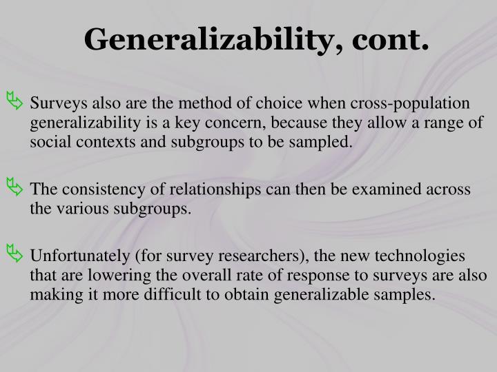 Generalizability, cont.