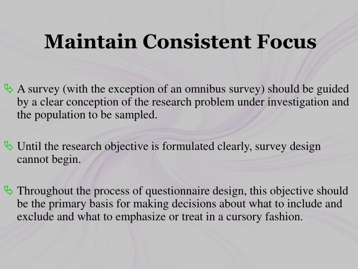Maintain Consistent Focus