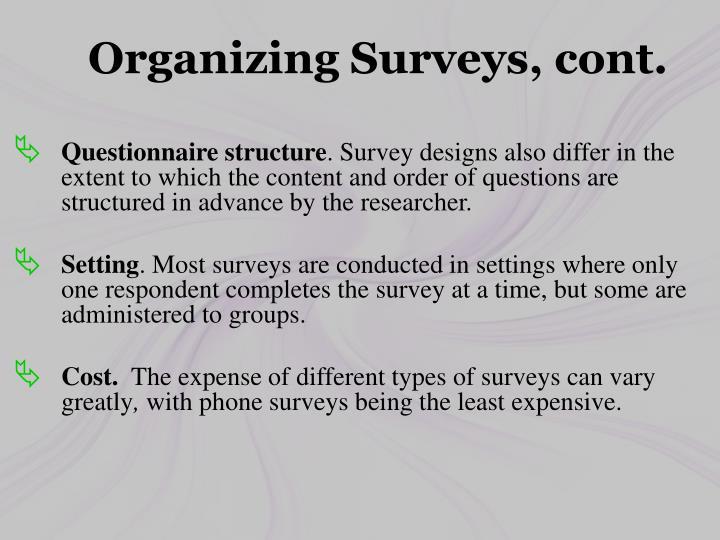 Organizing Surveys, cont.