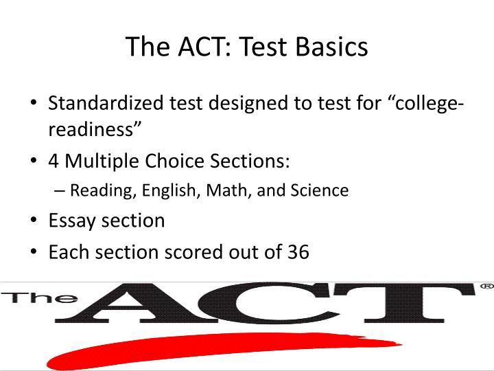 The ACT: Test Basics