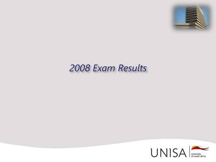 2008 Exam Results