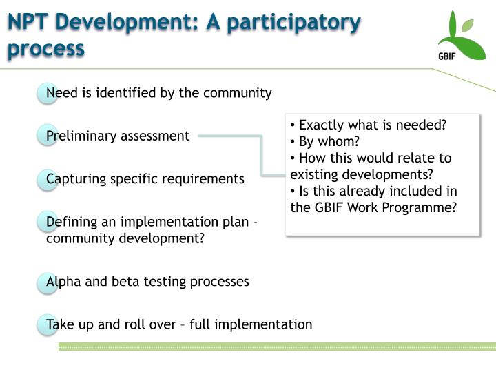 NPT Development: A participatory process