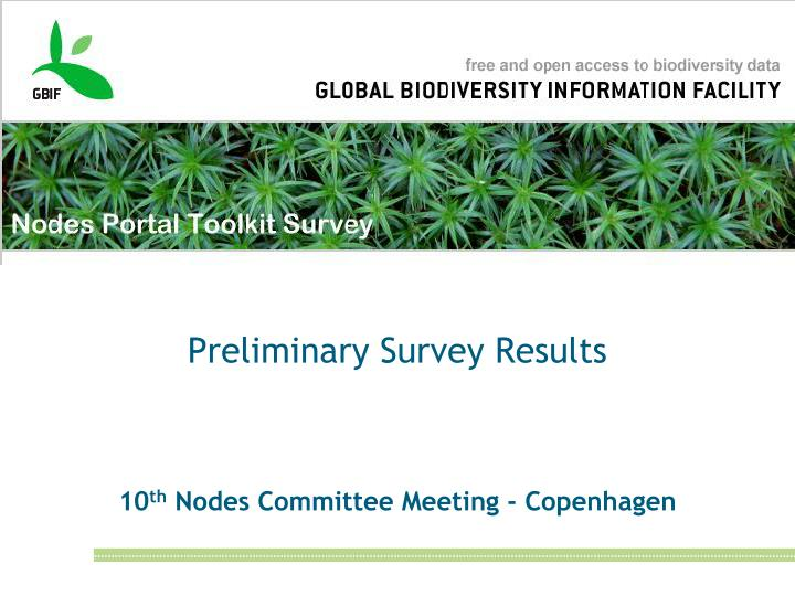 Preliminary survey results 10 th nodes committee meeting copenhagen
