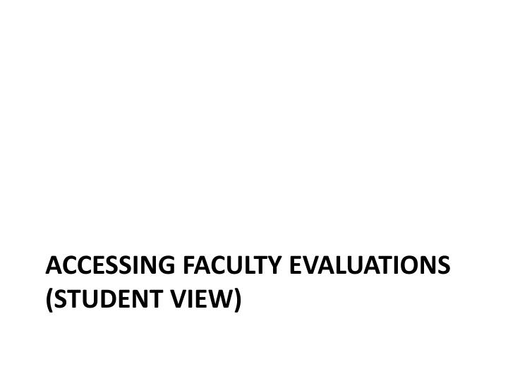 Accessing Faculty Evaluations