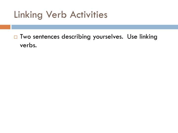 Linking Verb Activities