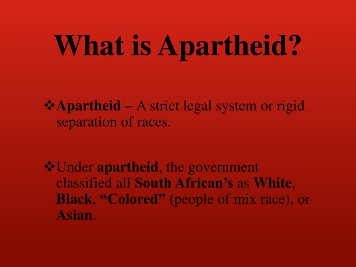 What is Apartheid?