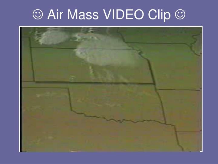 Air mass video clip