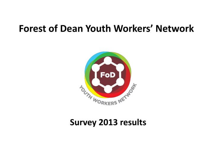 Forest of dean youth workers network