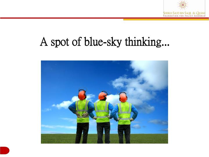 A spot of blue-sky thinking...
