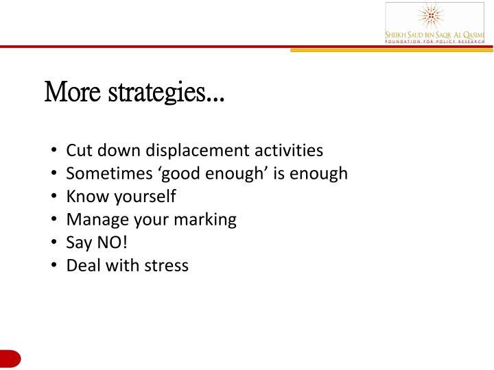 More strategies...