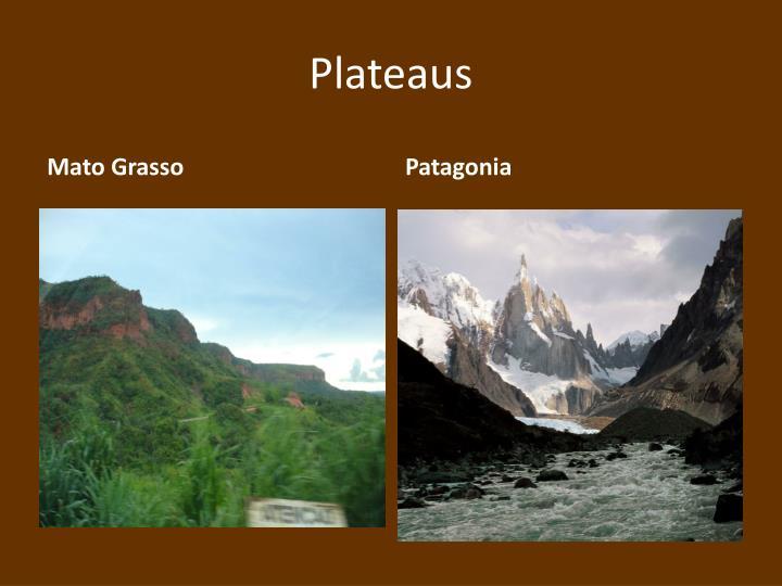 Plateaus