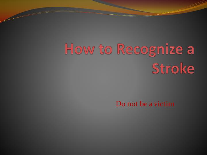 how to recognize a stroke n.