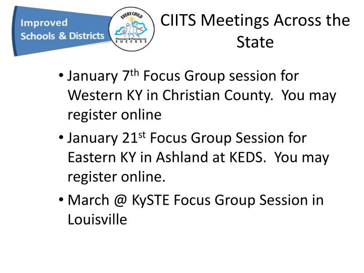 CIITS Meetings Across the State