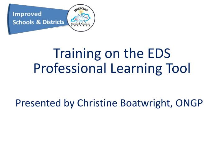 Training on the EDS Professional Learning Tool