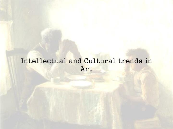 Intellectual and cultural trends in art