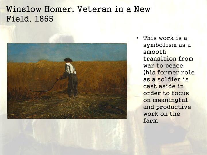 Winslow Homer, Veteran in a New Field, 1865
