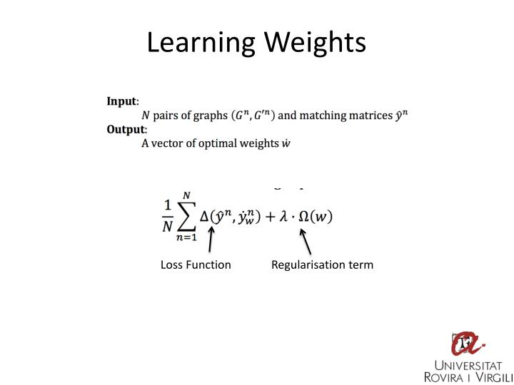Learning Weights