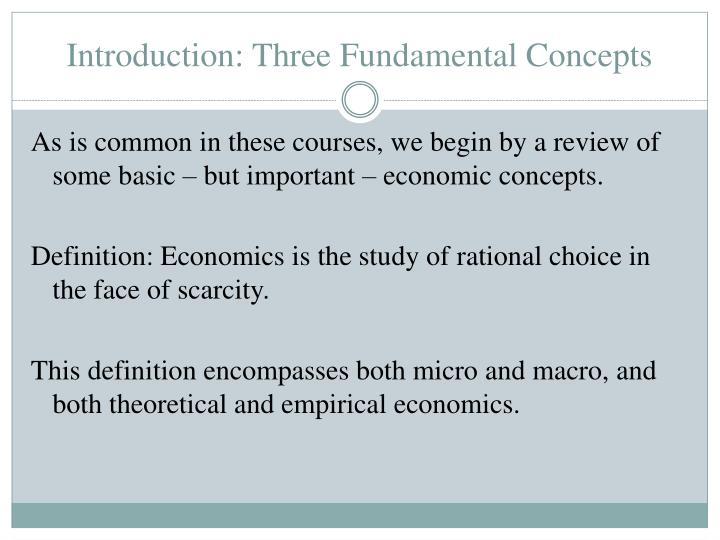 Introduction three fundamental concepts