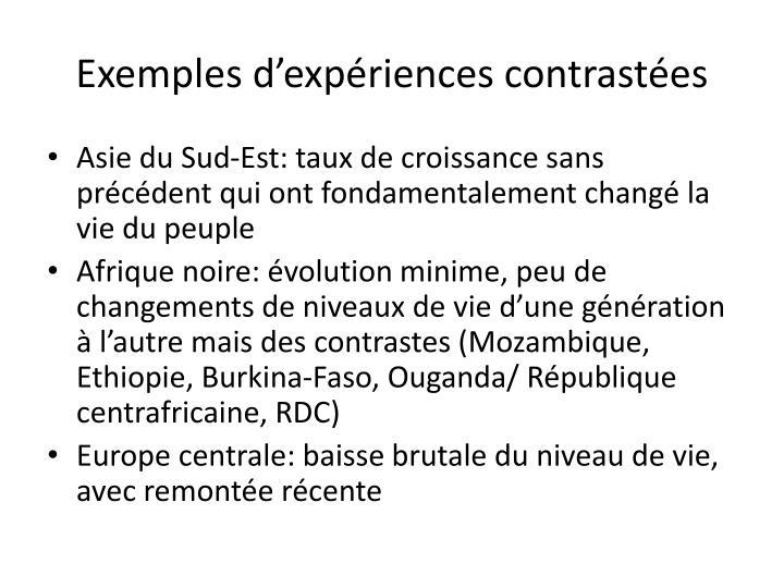 Exemples d'expériences contrastées