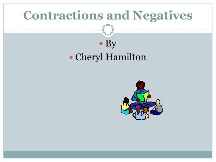 contractions and negatives n.