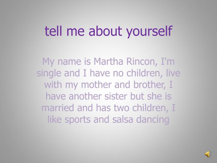 Tell me about yourself