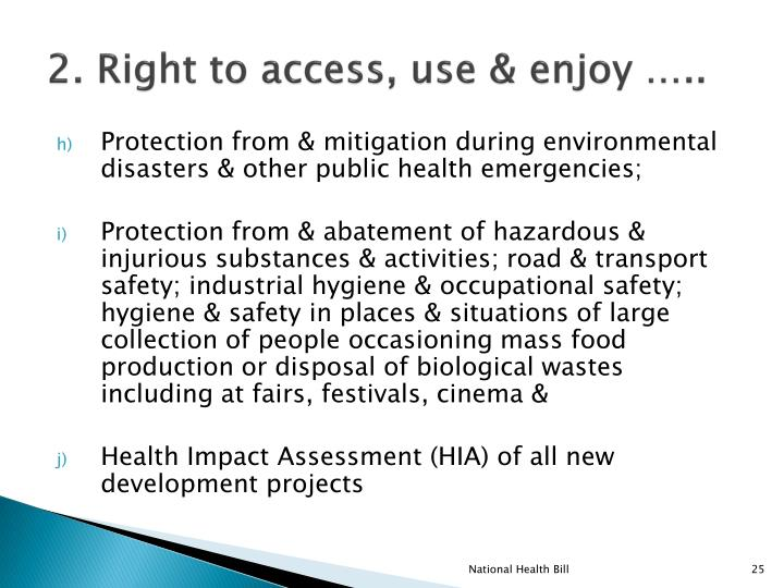 2. Right to access, use & enjoy …..