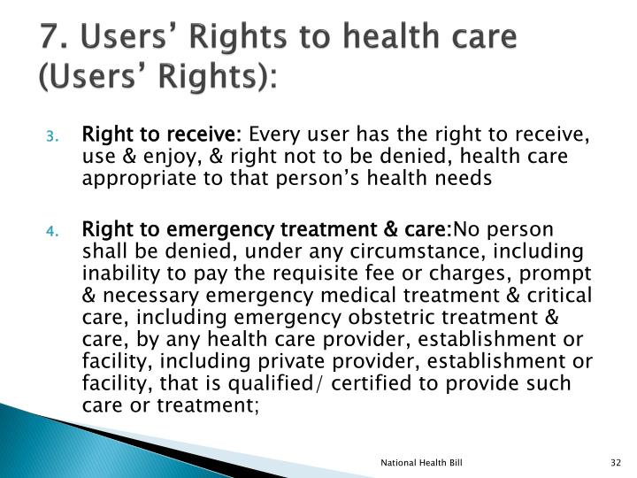 7. Users' Rights to health care (Users' Rights):