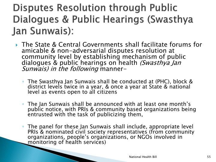 Disputes Resolution through Public Dialogues