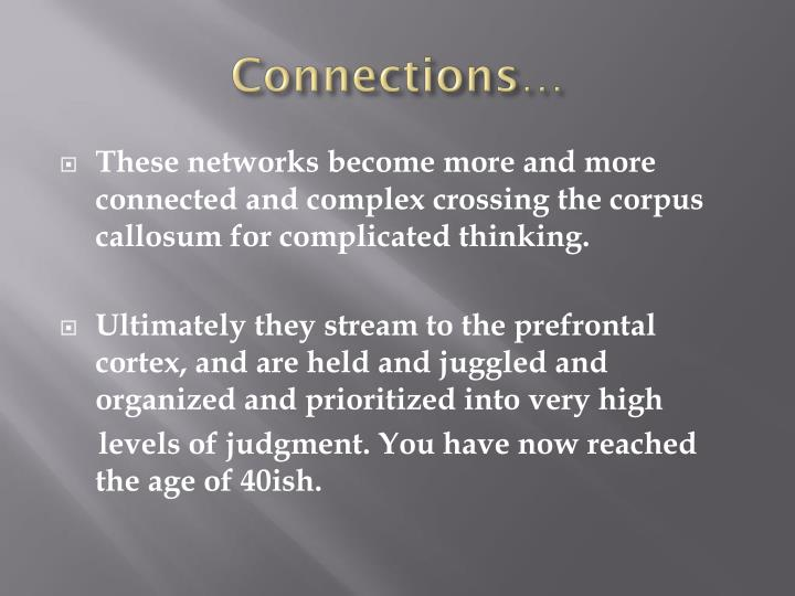 Connections…