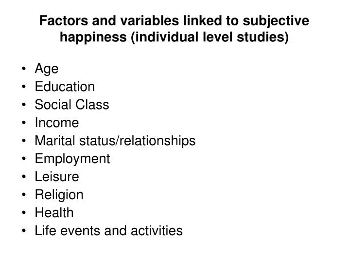 Factors and variables linked to subjective happiness (individual level studies)