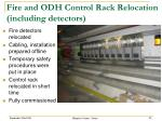fire and odh control rack relocation including detectors