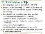 p1 p5 shielding of ujs