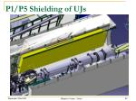 p1 p5 shielding of ujs2
