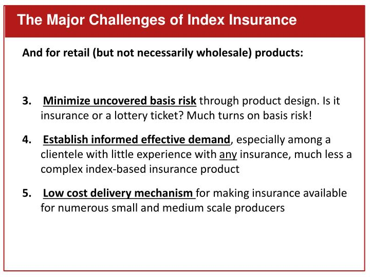 The Major Challenges of Index Insurance
