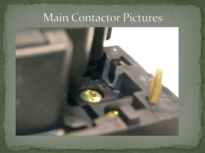 Main Contactor Pictures
