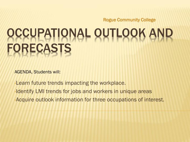 Occupational outlook and forecasts